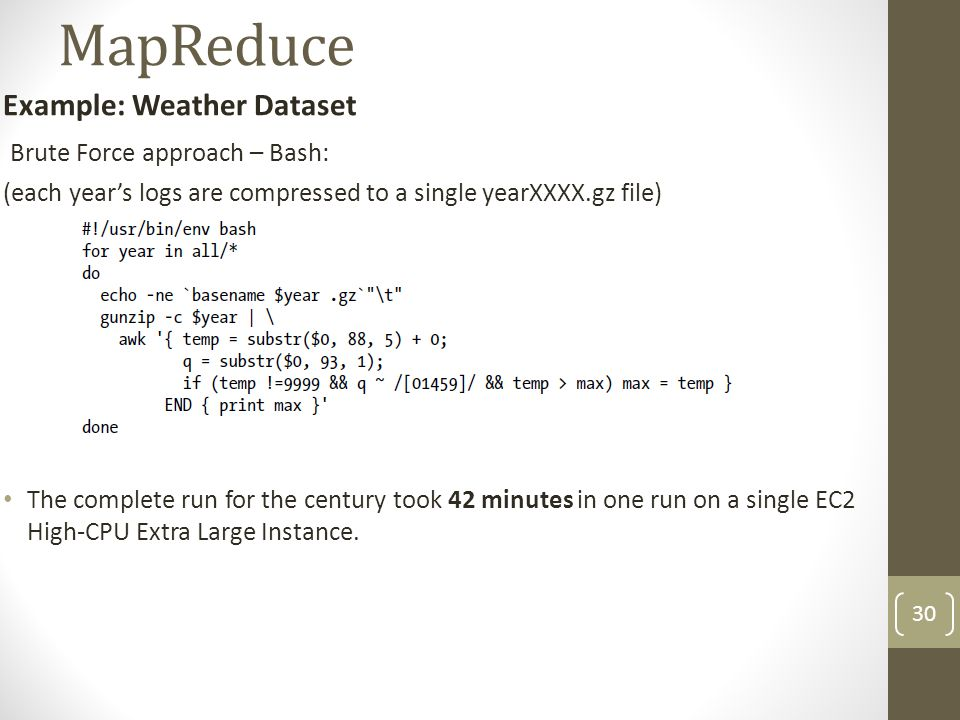 MapReduce Example: Weather Dataset Brute Force approach – Bash: