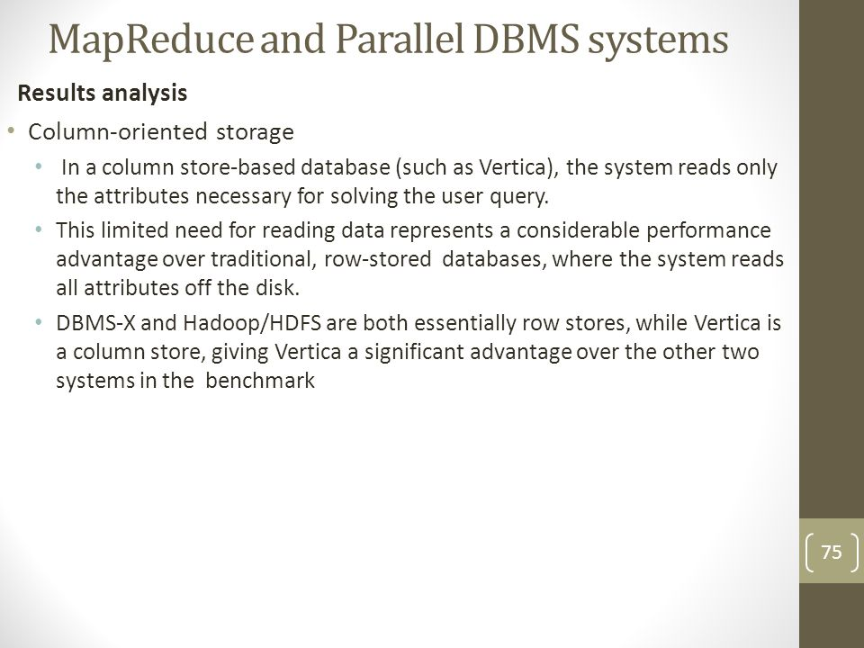 MapReduce and Parallel DBMS systems