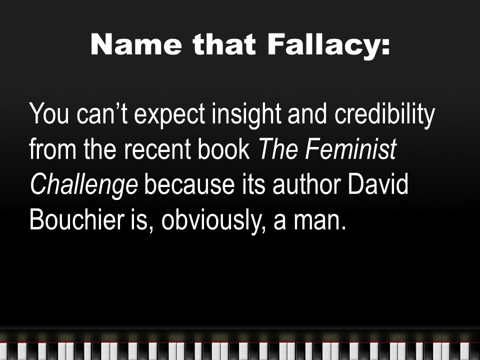 Name that Fallacy:
