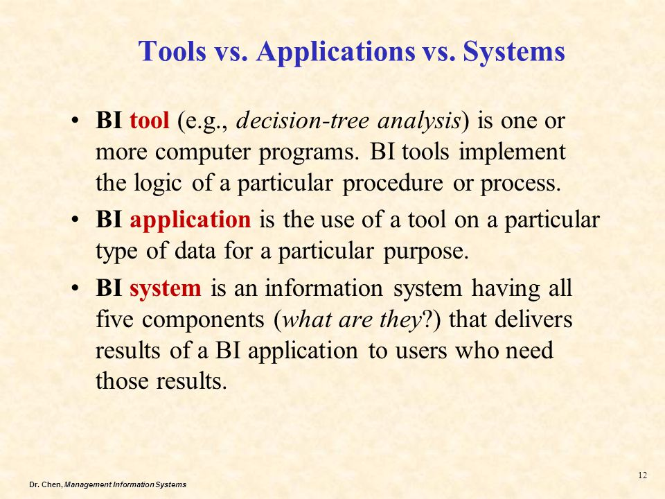 Tools vs. Applications vs. Systems