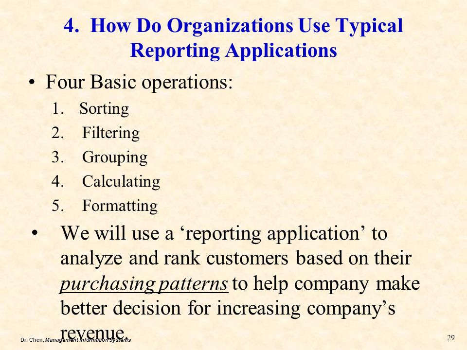4. How Do Organizations Use Typical Reporting Applications