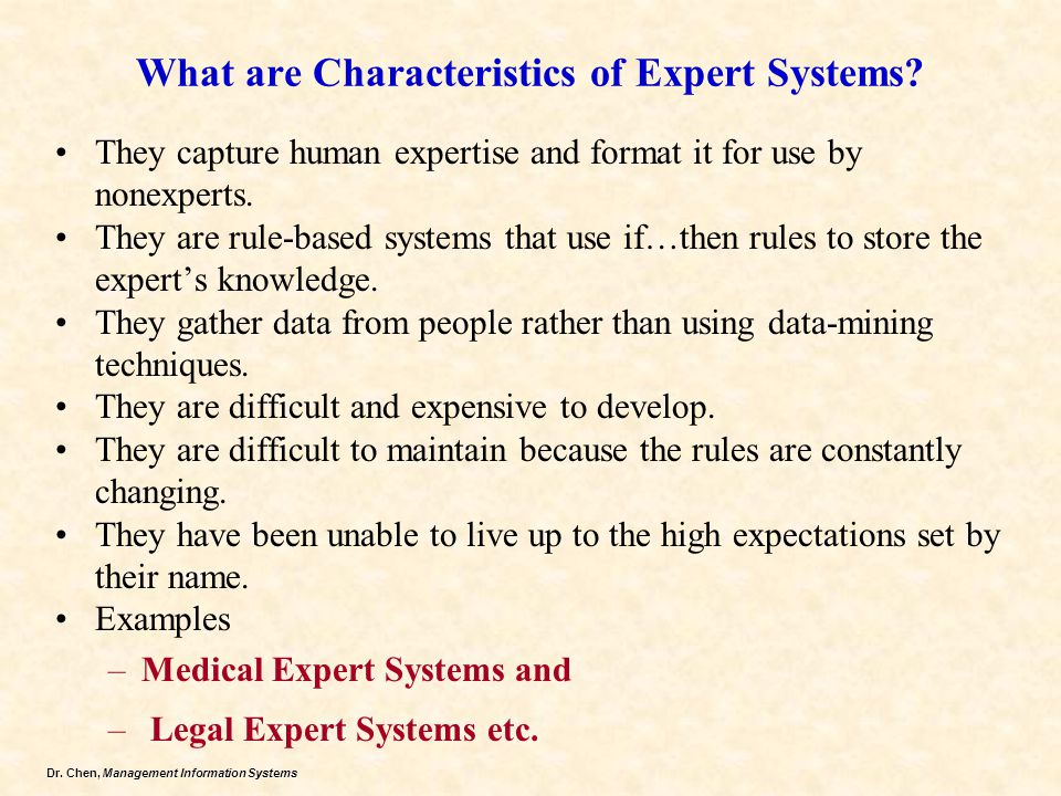 What are Characteristics of Expert Systems