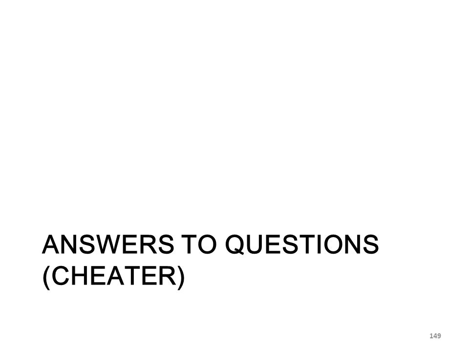 Answers to Questions (cheater)