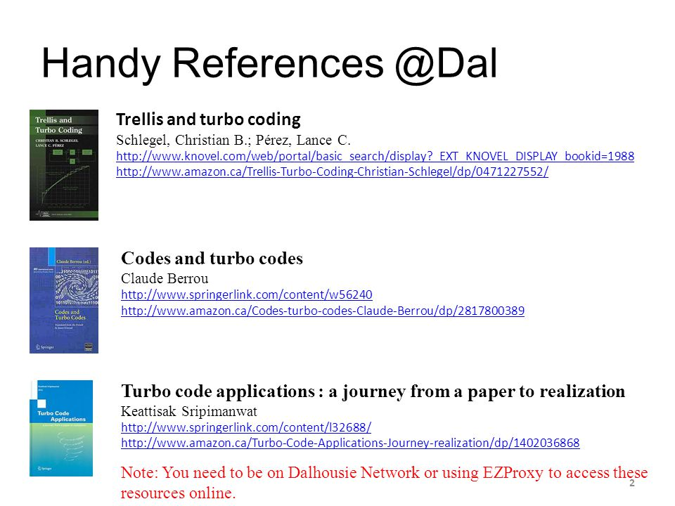 Handy References @Dal Trellis and turbo coding Codes and turbo codes