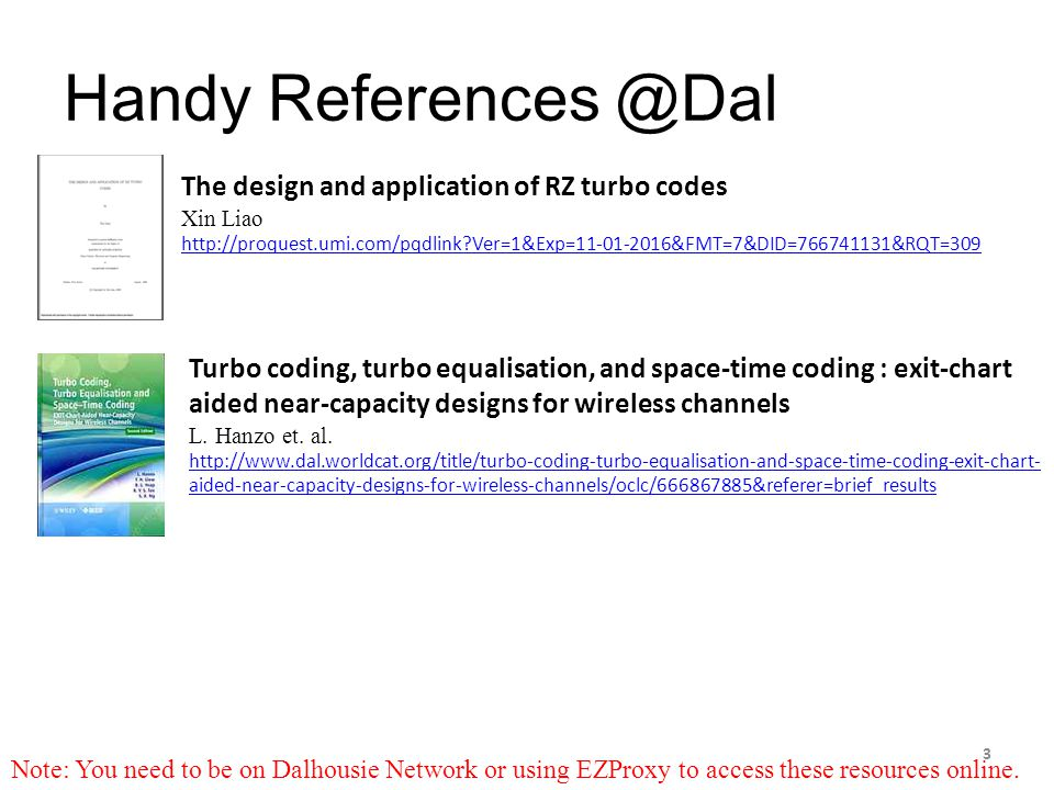 Handy References @Dal The design and application of RZ turbo codes