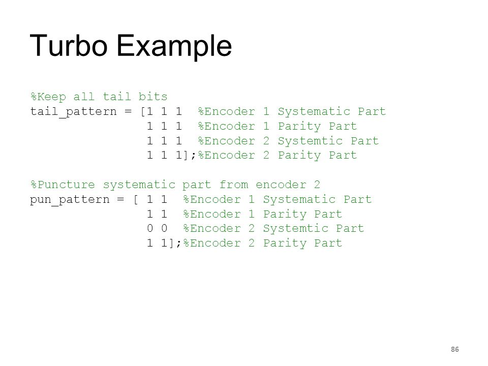 Turbo Example %Keep all tail bits