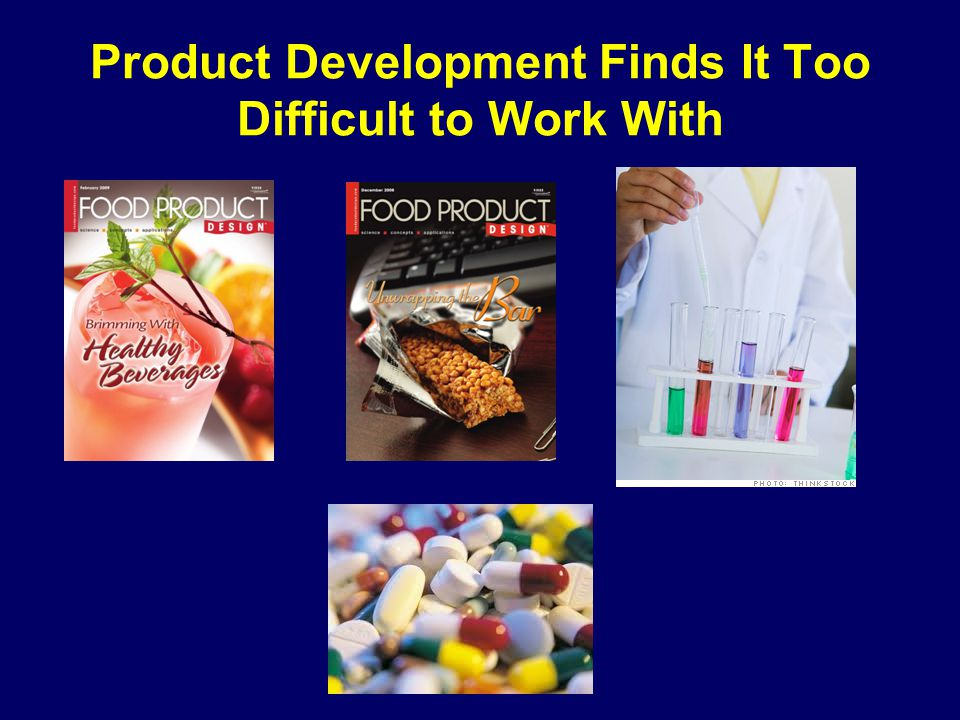Product Development Finds It Too Difficult to Work With
