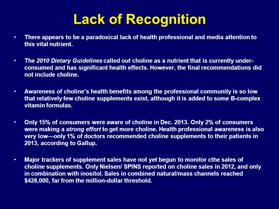 Lack of Recognition There appears to be a paradoxical lack of health professional and media attention to this vital nutrient.
