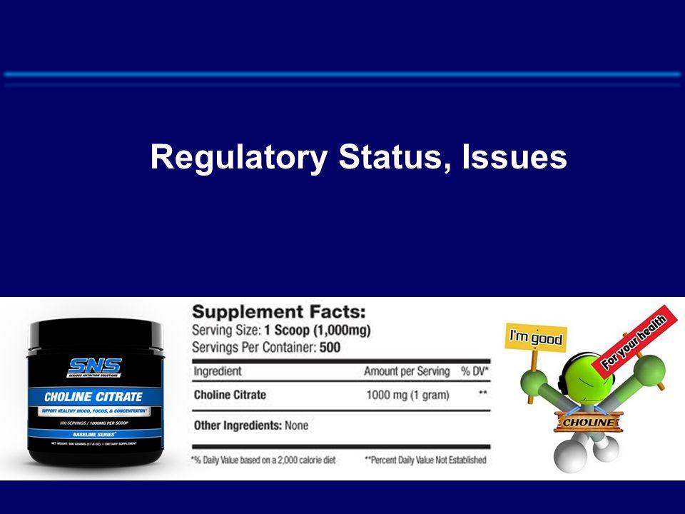 Regulatory Status, Issues