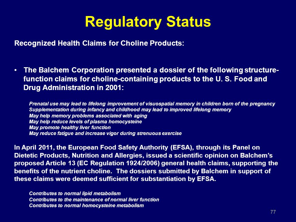Regulatory Status Recognized Health Claims for Choline Products: