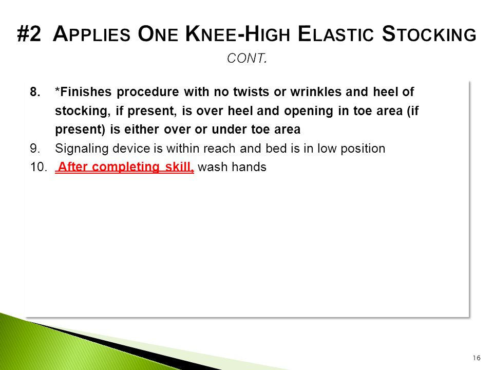 #2 Applies One Knee-High Elastic Stocking cont.