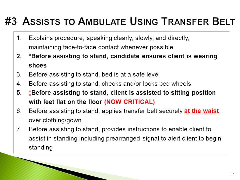 #3 Assists to Ambulate Using Transfer Belt
