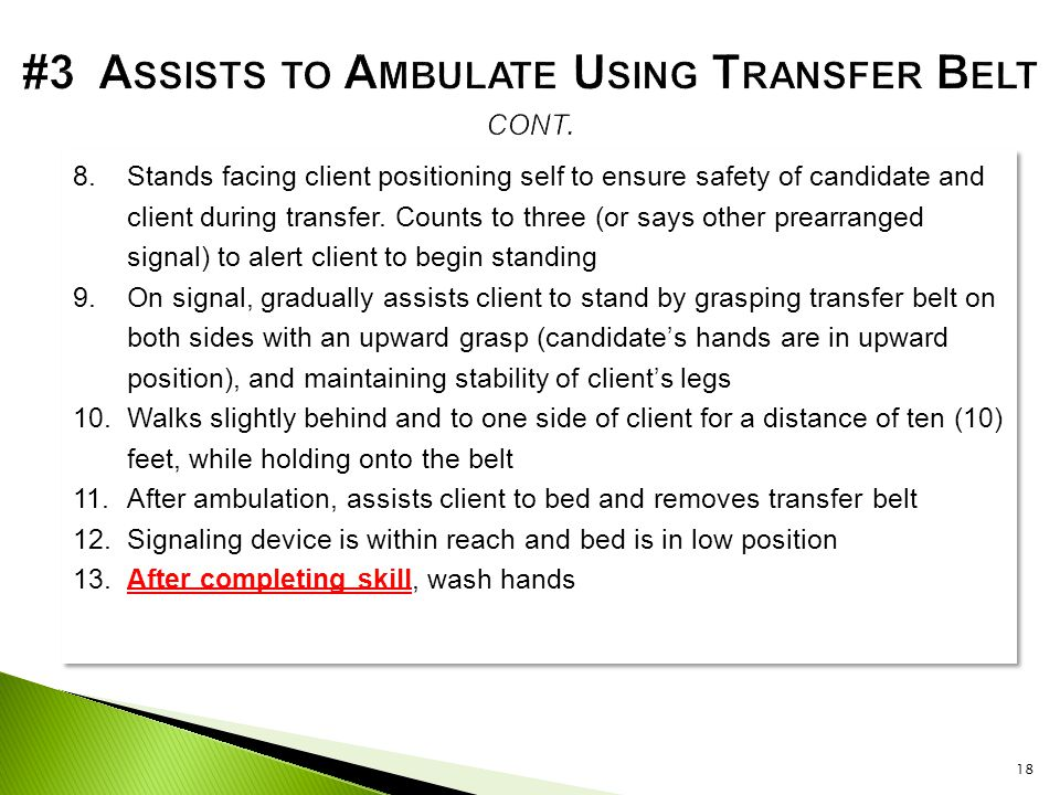 #3 Assists to Ambulate Using Transfer Belt cont.