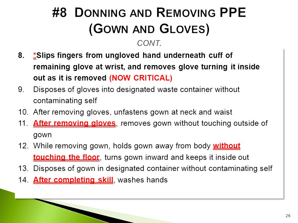 #8 Donning and Removing PPE (Gown and Gloves) cont.
