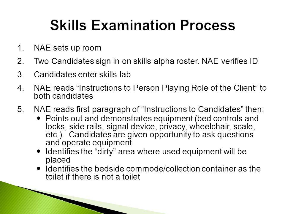 Skills Examination Process