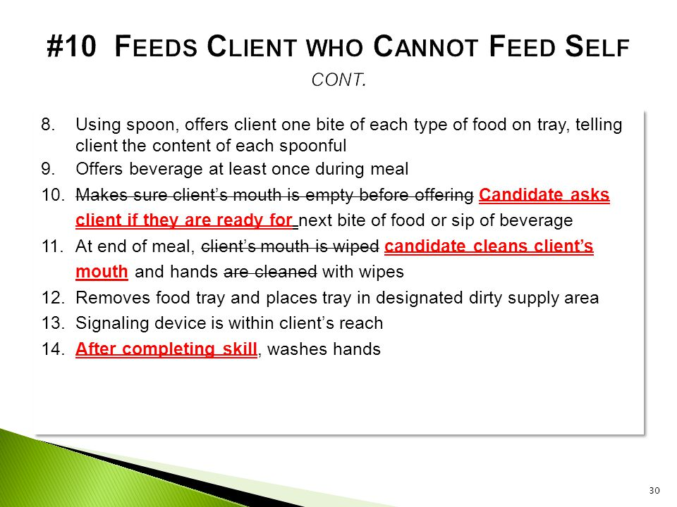 #10 Feeds Client who Cannot Feed Self cont.