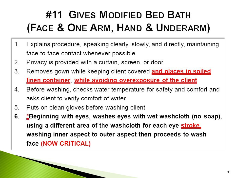 #11 Gives Modified Bed Bath (Face & One Arm, Hand & Underarm)