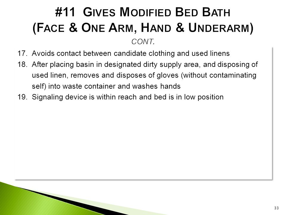 #11 Gives Modified Bed Bath (Face & One Arm, Hand & Underarm) cont.