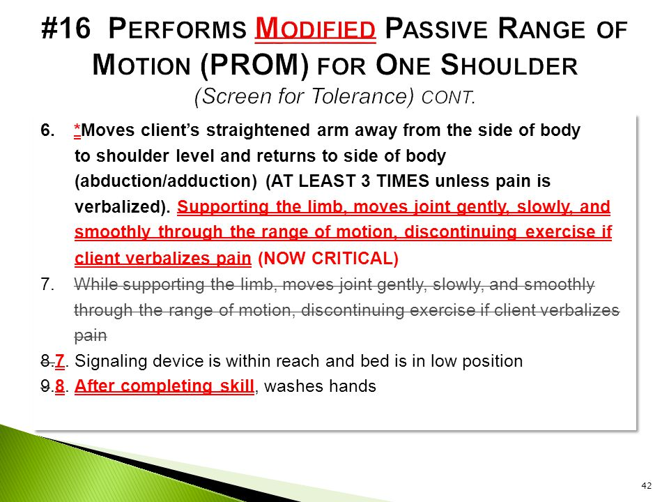 #16 Performs Modified Passive Range of Motion (PROM) for One Shoulder (Screen for Tolerance) cont.