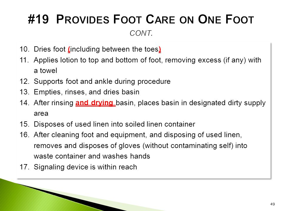 #19 Provides Foot Care on One Foot cont.