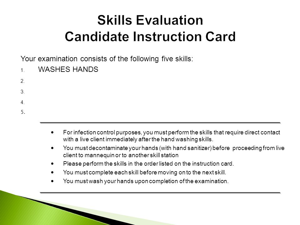 Skills Evaluation Candidate Instruction Card