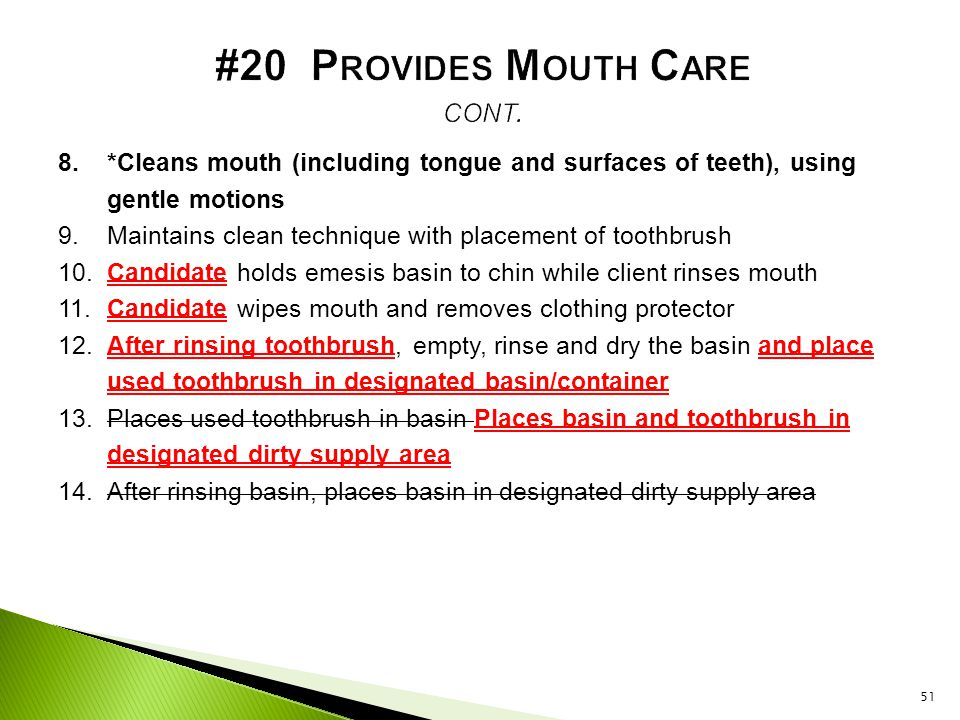 #20 Provides Mouth Care cont.