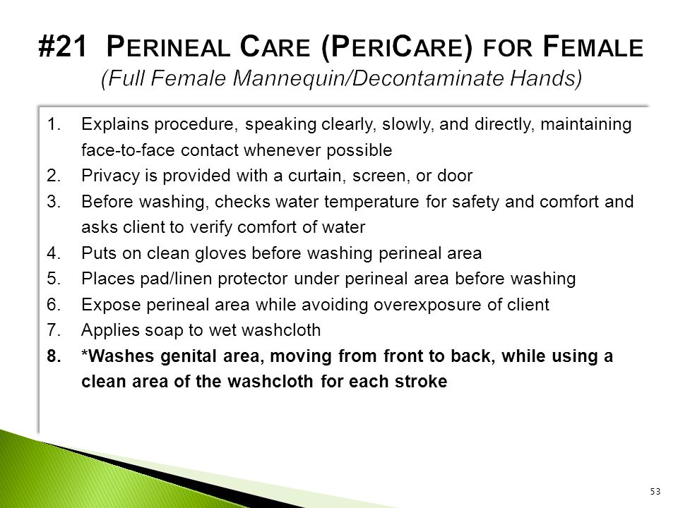 #21 Perineal Care (PeriCare) for Female (Full Female Mannequin/Decontaminate Hands)