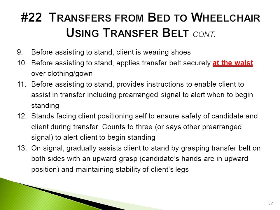 #22 Transfers from Bed to Wheelchair Using Transfer Belt cont.