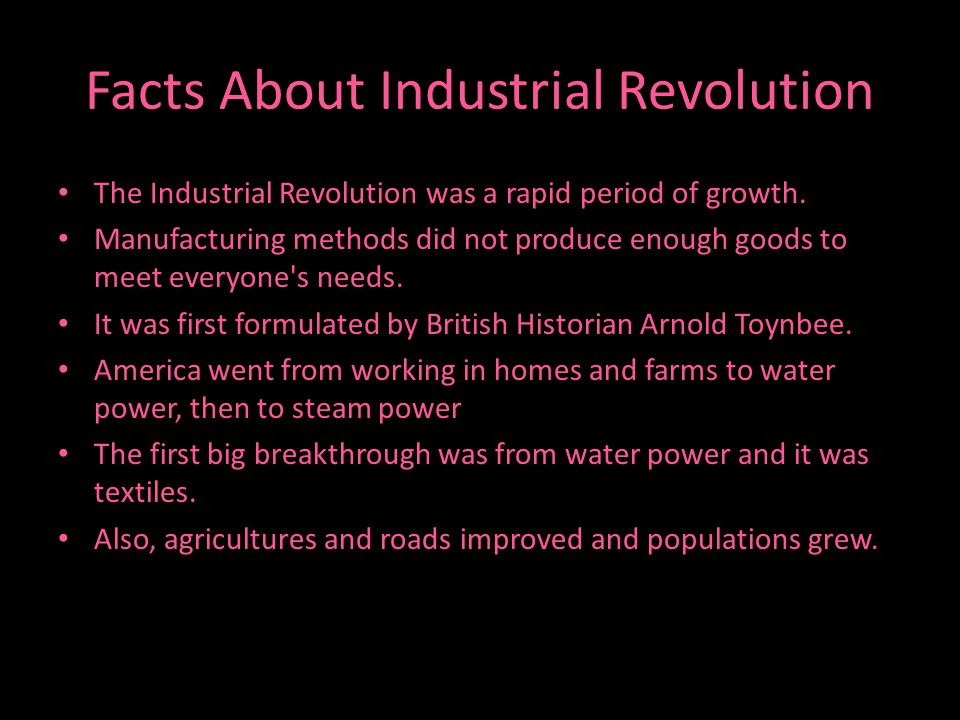 Facts About Industrial Revolution