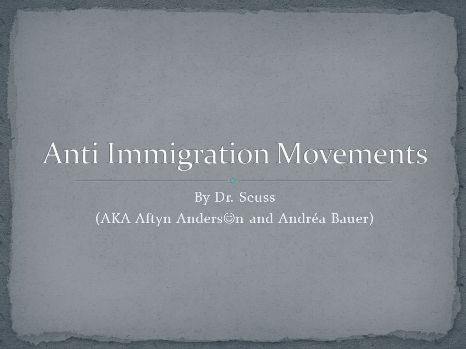 Anti Immigration Movements