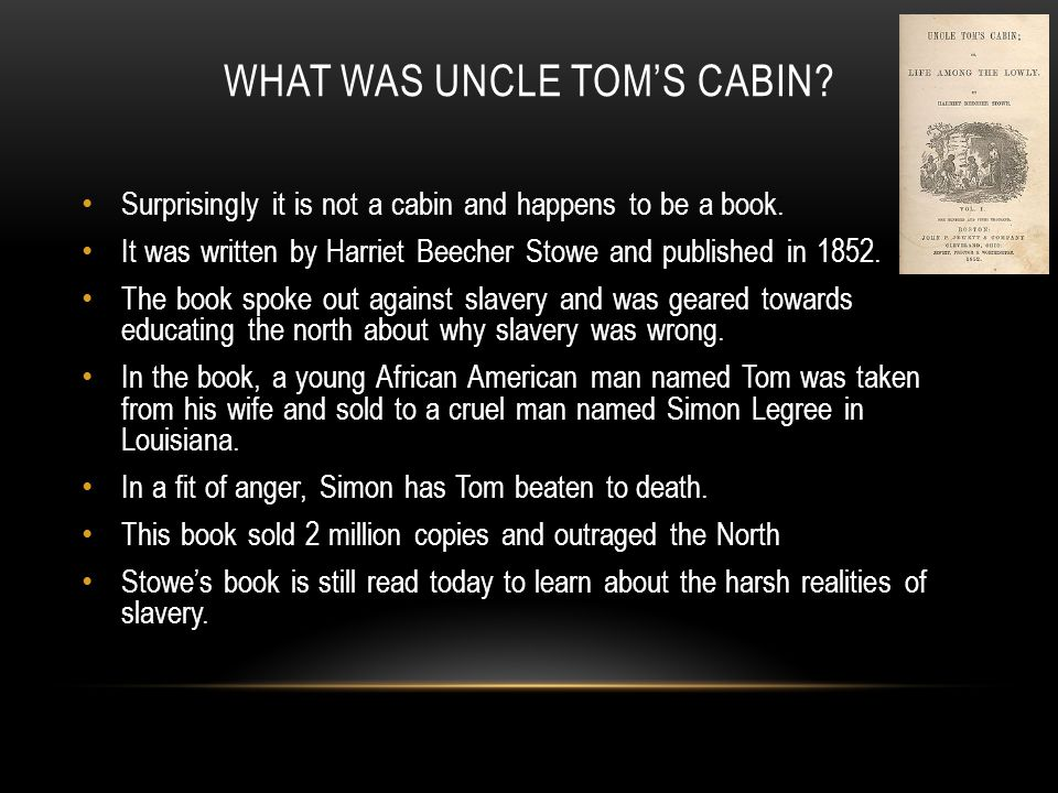 What was Uncle Tom's cabin