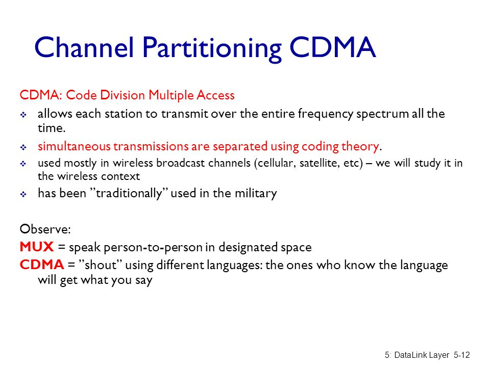 Channel Partitioning CDMA