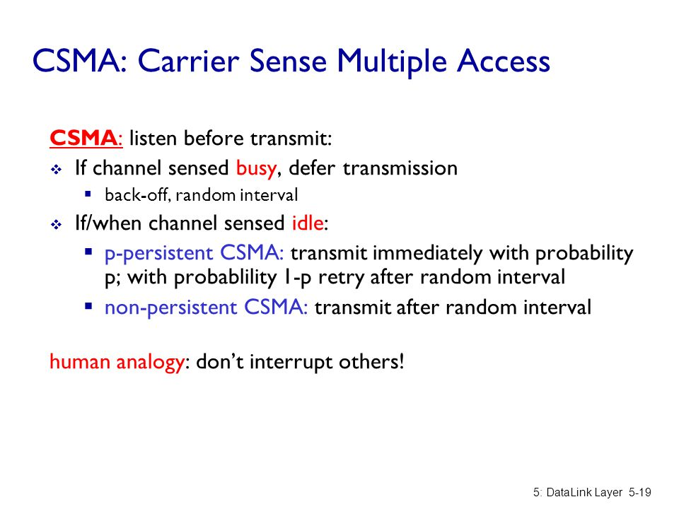 CSMA: Carrier Sense Multiple Access