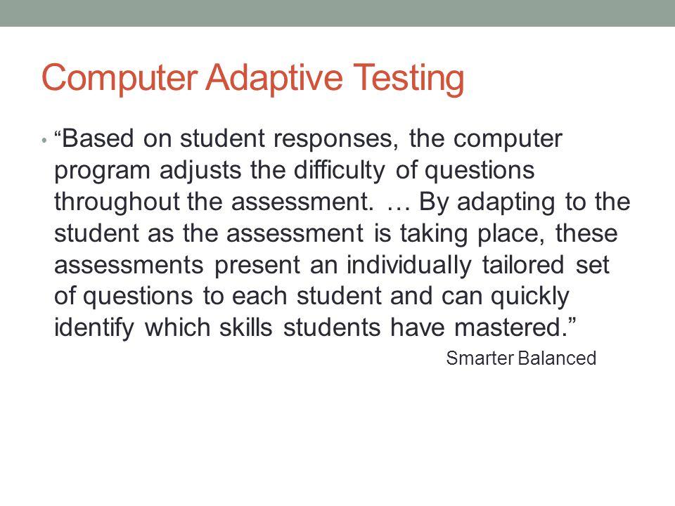 Computer Adaptive Testing