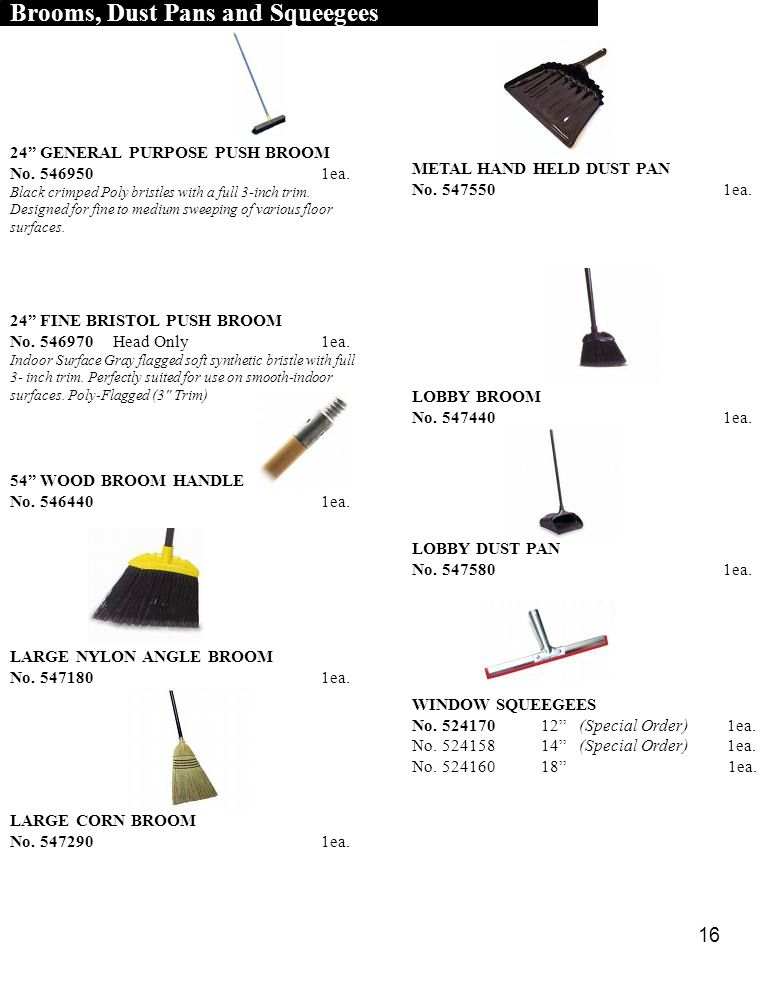Brooms, Dust Pans and Squeegees