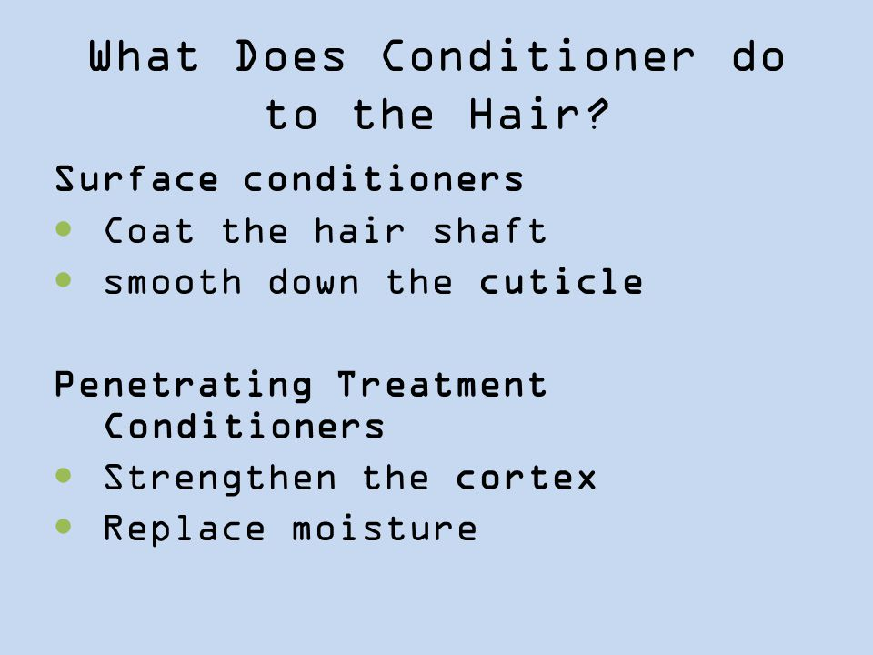 What Does Conditioner do to the Hair