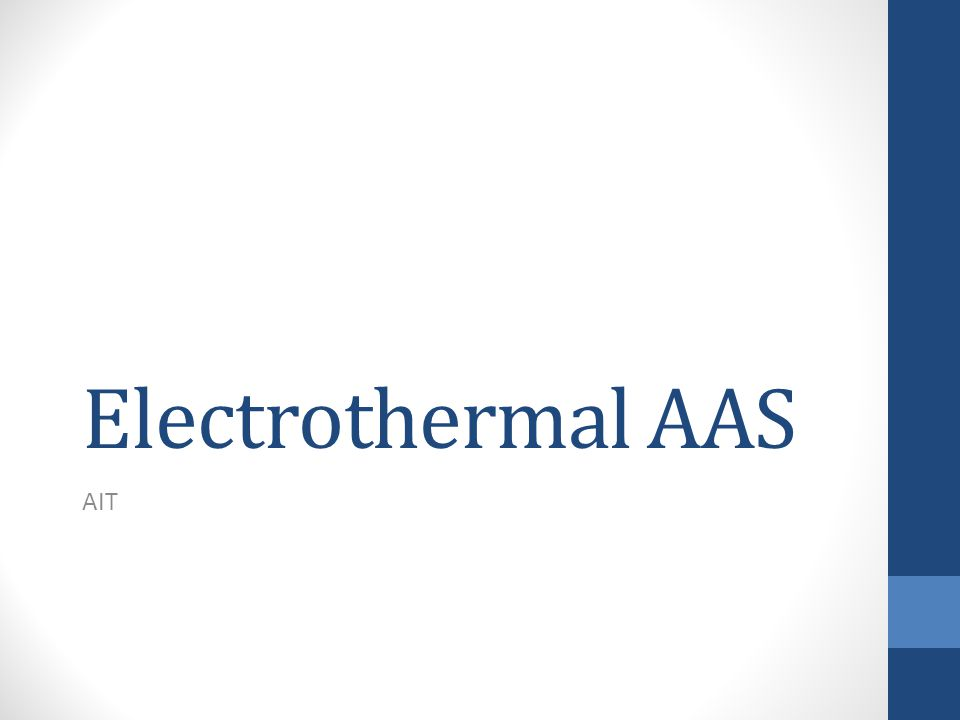 Electrothermal AAS AIT