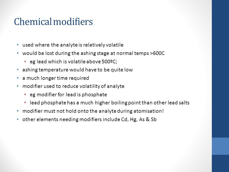 Chemical modifiers used where the analyte is relatively volatile