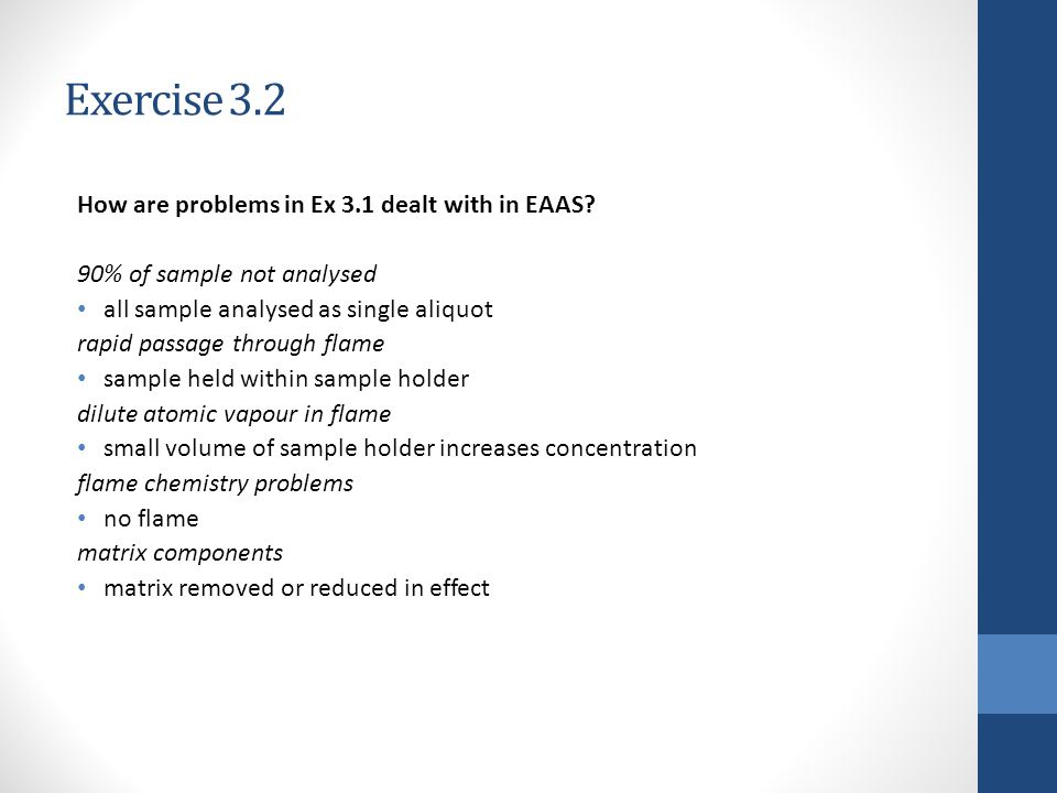 Exercise 3.2 How are problems in Ex 3.1 dealt with in EAAS