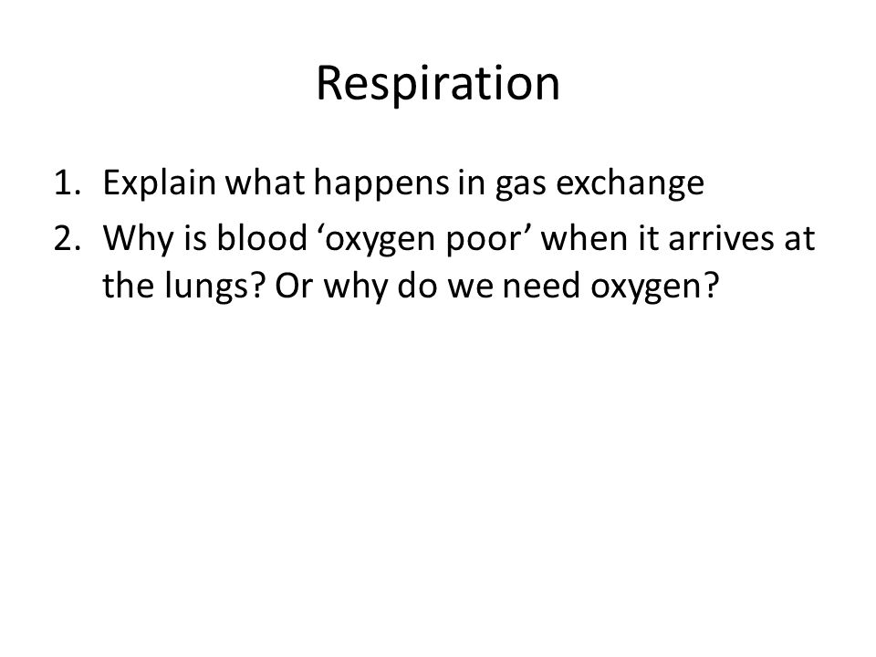 Respiration Explain what happens in gas exchange