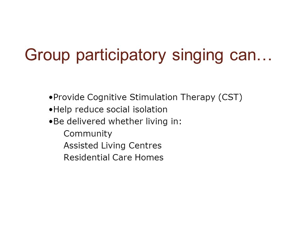 Group participatory singing can…