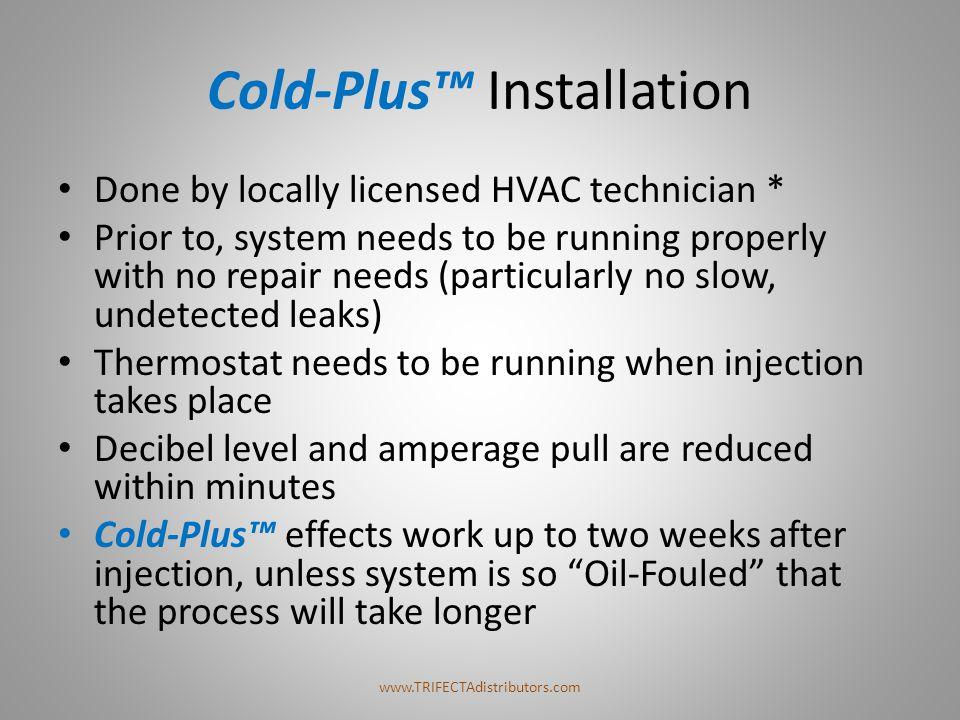 Cold-Plus™ Installation