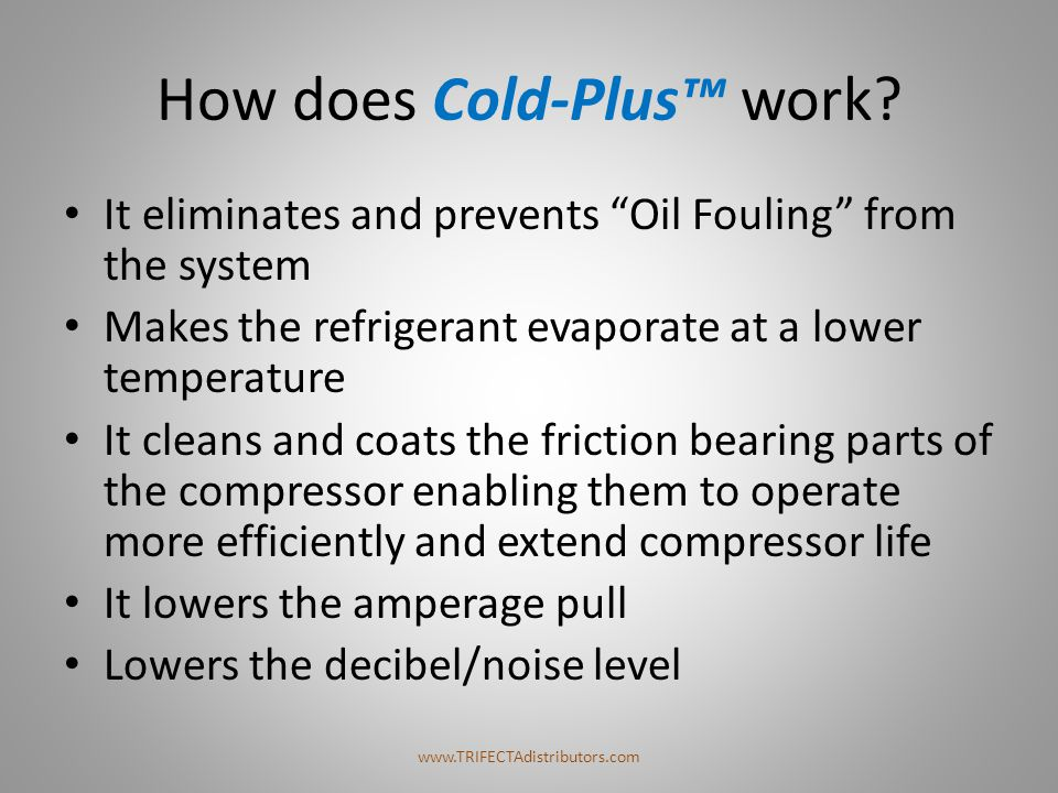 How does Cold-Plus™ work
