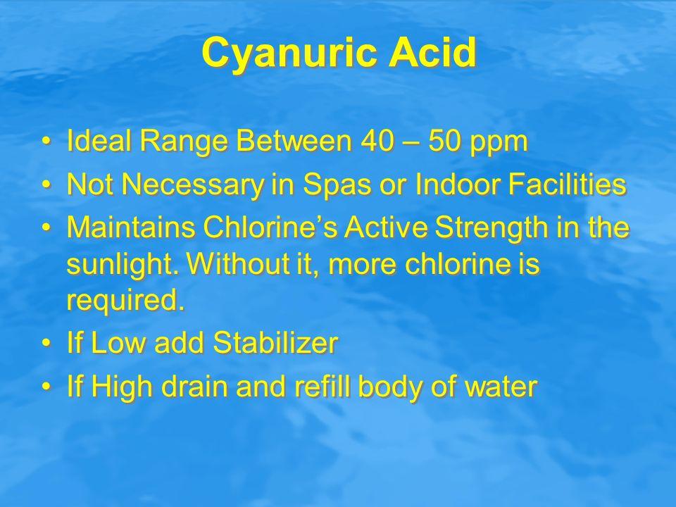 Cyanuric Acid Ideal Range Between 40 – 50 ppm