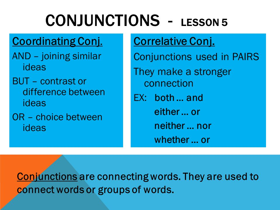 Conjunctions - lesson 5 Coordinating Conj. Correlative Conj.