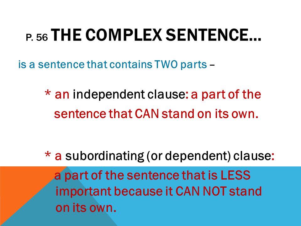 p. 56 The Complex Sentence…