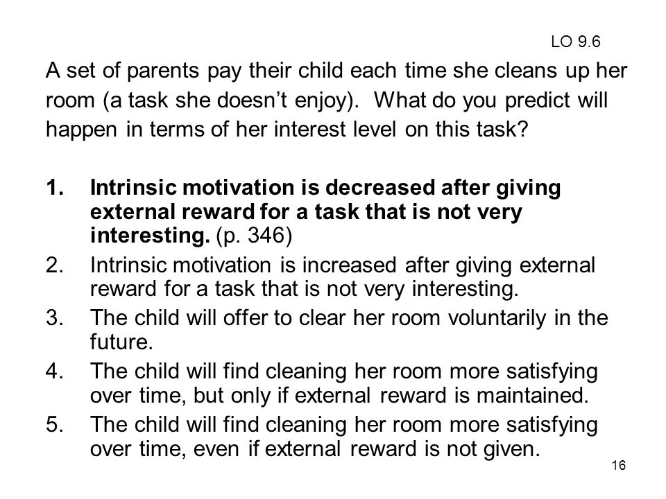 A set of parents pay their child each time she cleans up her
