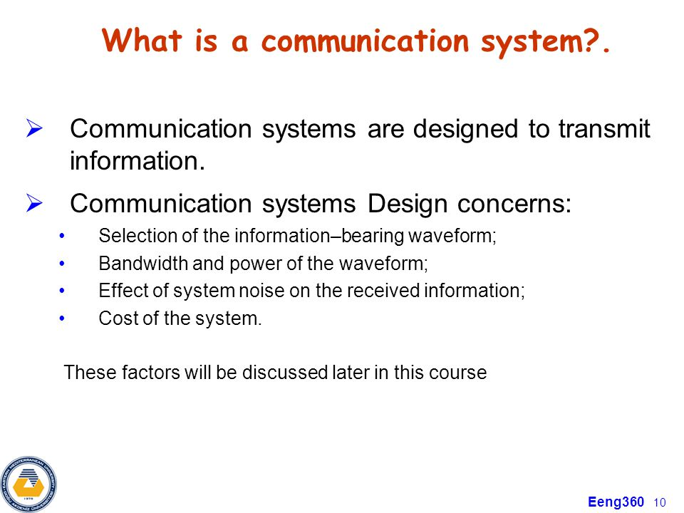What is a communication system .