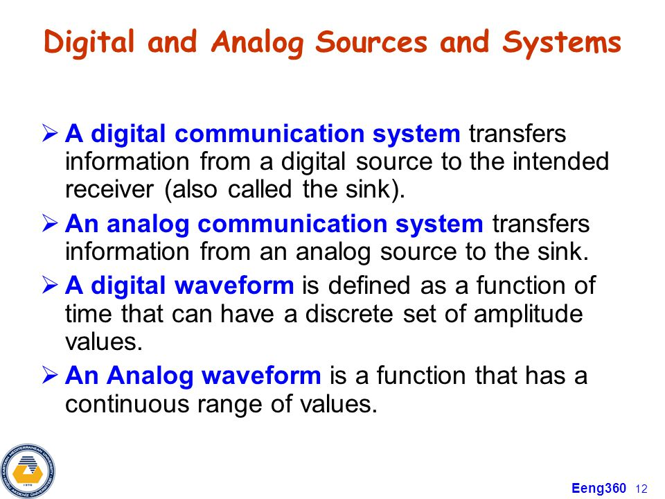 Digital and Analog Sources and Systems