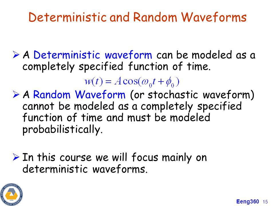 Deterministic and Random Waveforms